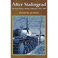 After Stalingrad: The Red Army's Winter Offensive, 1942-1943 (English Edition)