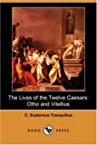 The Lives of the Twelve Caesars, C. Suetonius Tranquillus, 1406551503