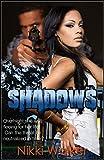 SHADOWS: An Adventurous Second Chance Story (B&B Series Book 2)