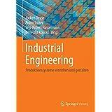 Industrial Engineering: Produktionssysteme verstehen und gestalten (German Edition)