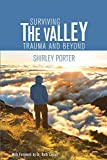 img - for Surviving the Valley: Trauma and Beyond book / textbook / text book