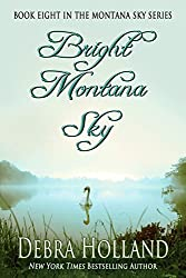 Bright Montana Sky (The Montana Sky Series Book 8)