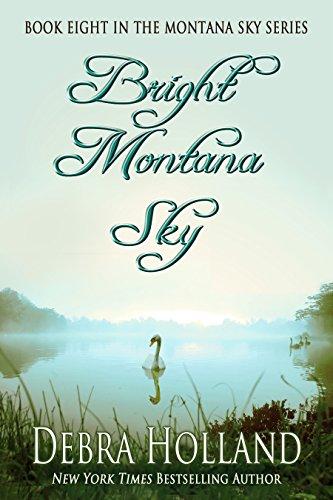 Bright Montana Sky (The Montana Sky Series Book 8) (Montana Fashion)