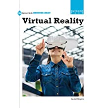 Virtual Reality (21st Century Skills Innovation Library: Emerging Tech)