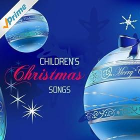 Amazon.com: Joy to the World (Childrens Christmas Songs): Children's Christmas Songs: MP3 Downloads