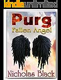 Purg I: Fallen Angel: Purgatory Series, Part 1 - Paranormal Romance - Thriller - Suspense (Purg Series)