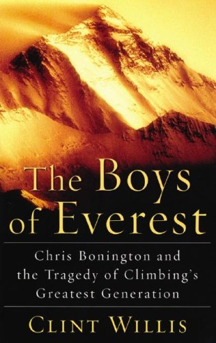 The Boys of Everest: Chris Bonington and the Tragedy of Climbing's Greatest Generation, Library Edition by Blackstone Audio Inc