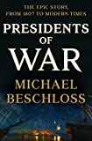#8: Presidents of War