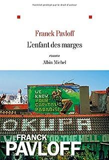 L'enfant des marges, Pavloff, Franck