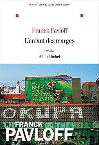 Franck Pavloff - L'Enfant des marges sur Bookys