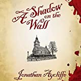 Bargain Audio Book - A Shadow on the Wall