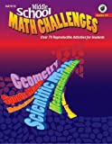 Middle School Math Challenges, Joseph P. Wright, 1564179672