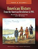 Take a Stand! American History From the American Revolution to 1914: Reading, Discussing, and Writing (Volume 3)