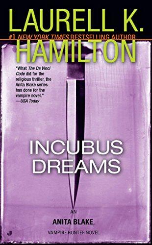 Incubus Dreams: An Anita Blake, Vampire Hunter Novel ()