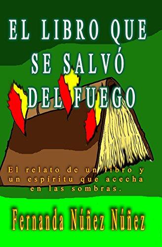 El Libro que se Salvó delFuego: Historias de Fantasmas ...