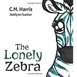 The Lonely Zebra: Standing Up and Using Your Voice to Help Others