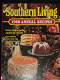 Southern Living Annual Recipes, 1988, Southern Living Editors, 0848707338