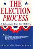 The Election Process, Helen P. Rogers, 0915915057