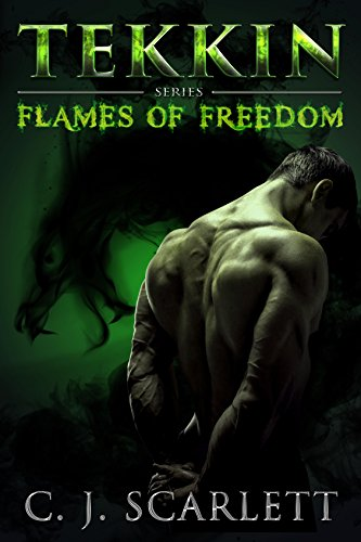 Tekkin (Paranormal Dragon Shifter Romance) (Flames of Freedom Book 1) by [Scarlett, C.J.]