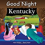 Good Night Kentucky (Good Night Our World)