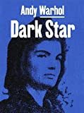 img - for Andy Warhol: Dark Star book / textbook / text book