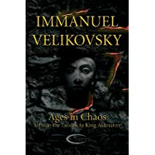 From the Exodus to King Akhnaton (Ages in Chaos Book 1)