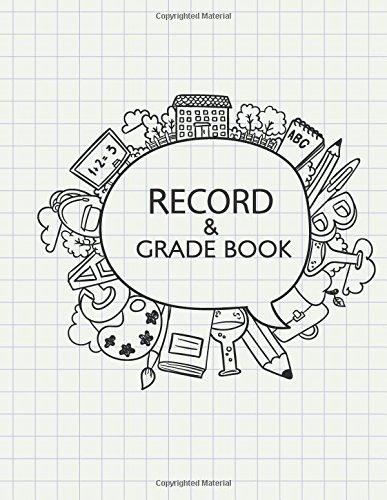 Record & Grade Book: Teacher's Planner (Lesson Planner) (Volume 1)