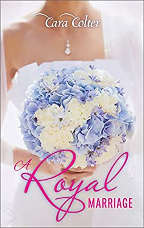 A royal marriage ebook cara colter amazon kindle store download one of the free kindle apps to start reading kindle books on your smartphone tablet and computer fandeluxe PDF