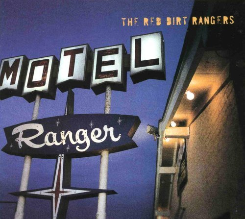 Price comparison product image Ranger Motel by Red Dirt Rangers (2007-05-03)