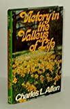 Victory in the Valleys of Life, Charles L. Allen, 0800712714