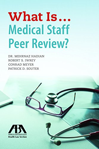 Pdf Law What is...Medical Staff Peer Review?