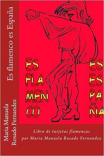 Es flamenco es España: Libro de tarjetas flamencas (Spanish ...