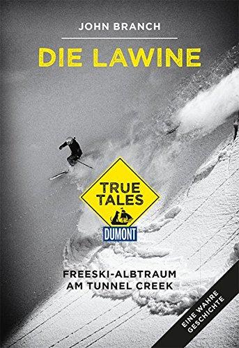 die-lawine-dumont-true-tales-freeski-albtraum-am-tunnel-creek