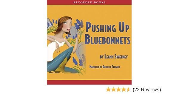 pushing up bluebonnets sweeney leann