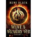 Weave a Wizardry Web (Enclave Book 1)
