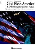 Irving Berlin's God Bless America  & Other Songs for a Better Nation (Piano/Vocal/Guitar Songbook)