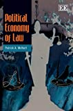 Political Economy of Law, Patrick A. McNutt, 1848445210