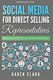 img - for Social Media for Direct Selling Representatives: Ethical and Effective Online Marketing, 2018 Edition (Volume 1) book / textbook / text book