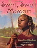 Sweet, Sweet Memory, Jacqueline Woodson, 0786802413