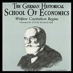 The German Historical School of Economics | Dr. Nicholas Balabkins
