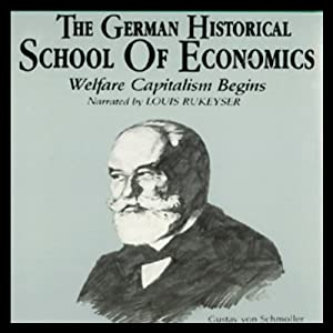 The German Historical School of Economics Audiobook