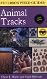 Peterson Field Guide to Animal Tracks, Olaus J. Murie, Mark Elbroch, 061851743X