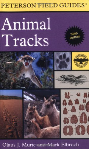 Peterson Field Guide to Animal Tracks - Book #9 of the Peterson Field Guides