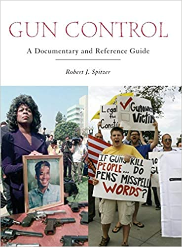 Gun Control: A Documentary and Reference Guide (Documentary and Reference Guides) 9780313345661 Higher Education Textbooks at amazon