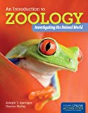 An Introduction to Zoology, Joseph Springer, Dennis Holley, 1449648916
