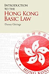Introduction to the Hong Kong Basic Law by Danny Gittings (2013-10-08) Paperback