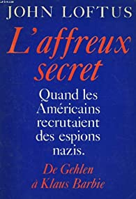 L'affreux secret par Loftus