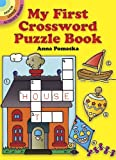 My First Crossword Puzzle Book (Dover Little Activity Books)