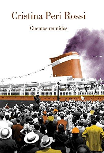 Cuentos reunidos de Cristina Peri Rossi (Spanish Edition)