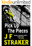 Pick Up the Pieces (Inspector Pitt Detective series Book 2)